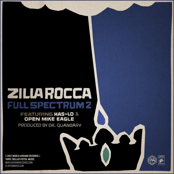 (Image: Full Spectrum 2 featuring Zilla Rocca, Has-Lo, Open Mike Eagle)