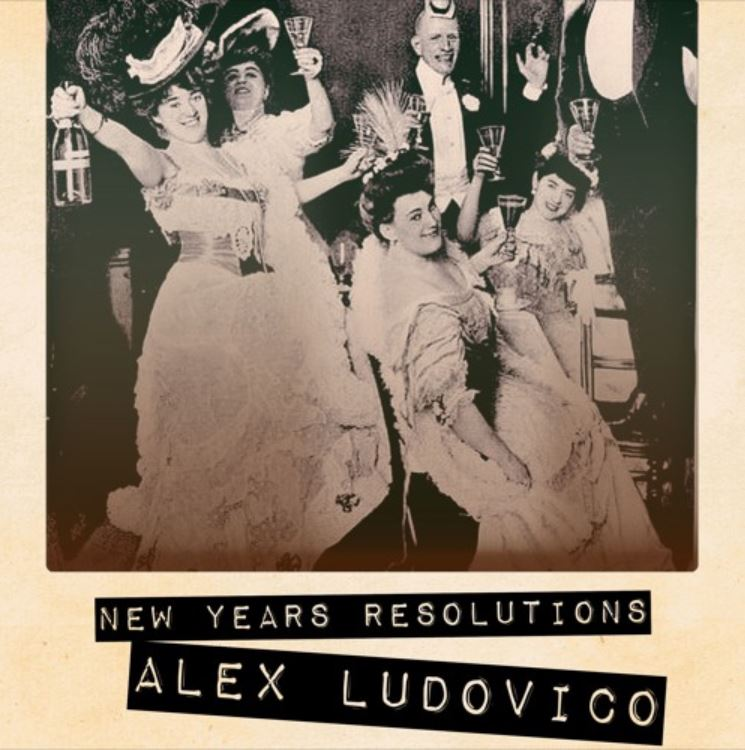 Alex Ludovico - New Years Resolution EP