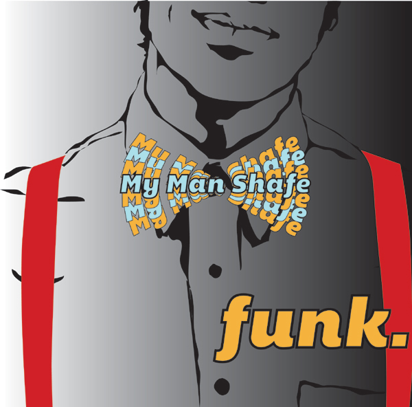 (Image: My Man Shafe: Funk)