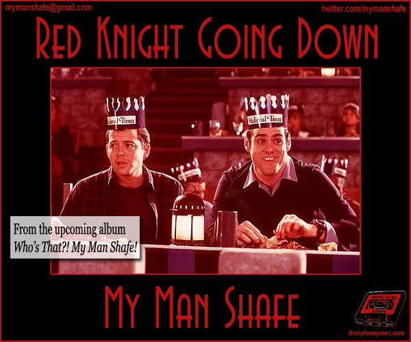 (Image: My Man Shafe - Red Knight Going Down)