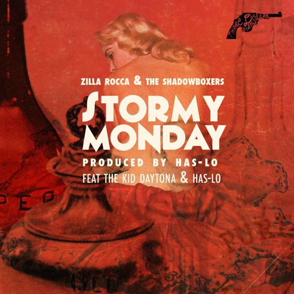 (Image: Zilla Rocca featuring Has-Lo and The Kid Daytona - Stormy Monday)
