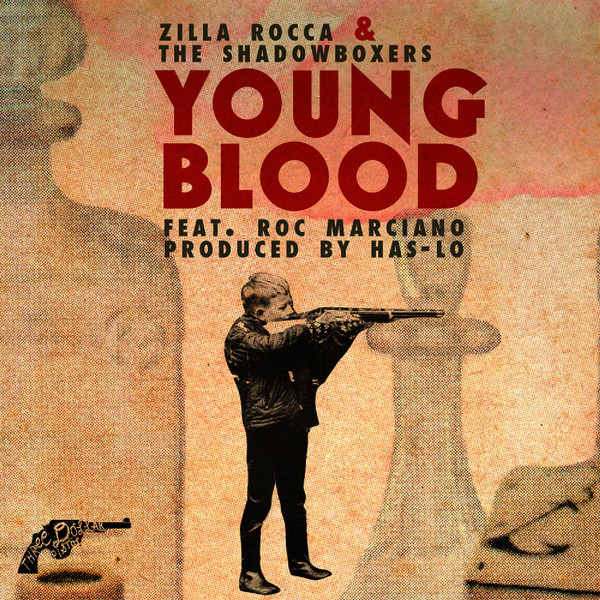 33jones -- Zilla Rocca featuring Roc Marciano - Youngblood (iTunes!)