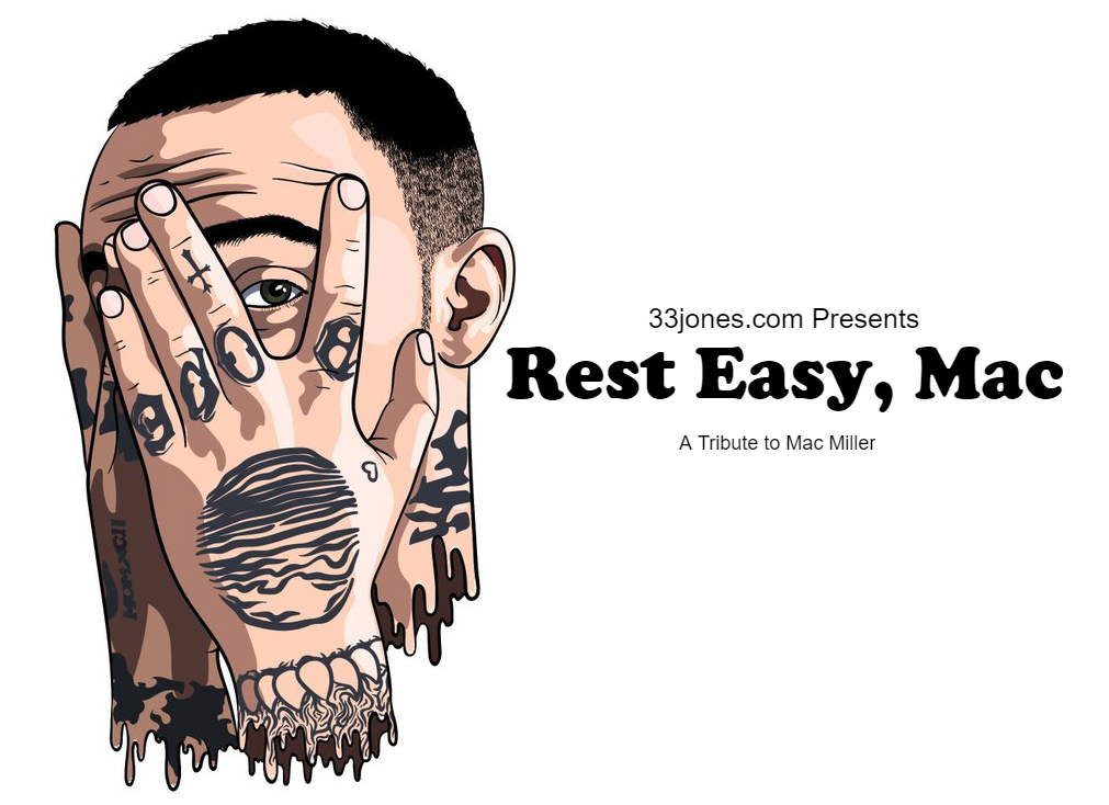 (Image: Rest Easy, Mac - A Tribute to Mac Miller Presented by 33jones.com